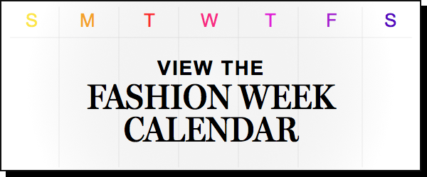 Fashion Week: Fashion Shows, Trends, Runway Reviews -- The Cut